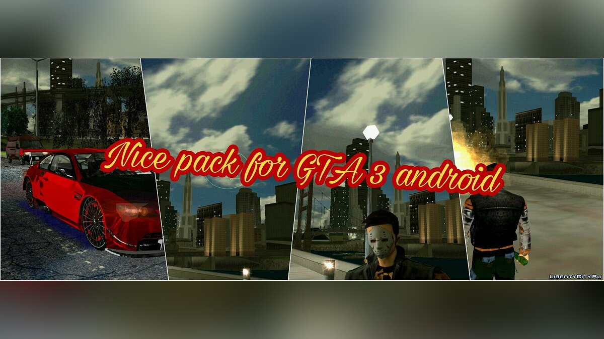 Большой мод Nice pack by Arturo Carmona для GTA 3 (iOS, Android)