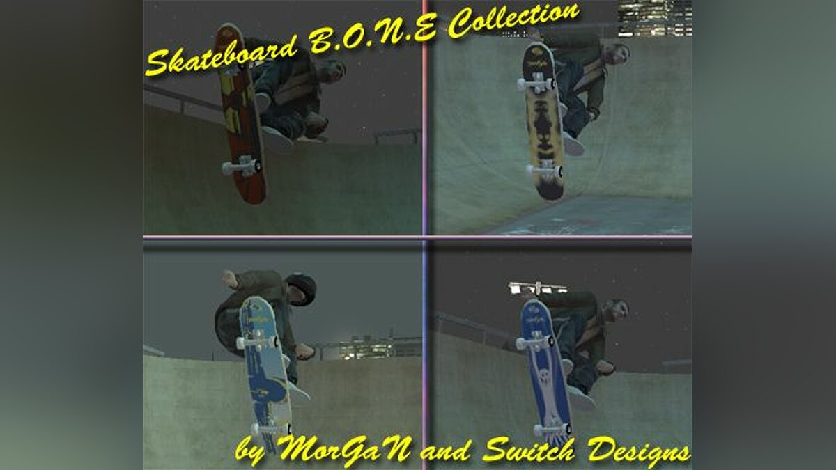 Skateboard B.O.N.E Collection для GTA 4