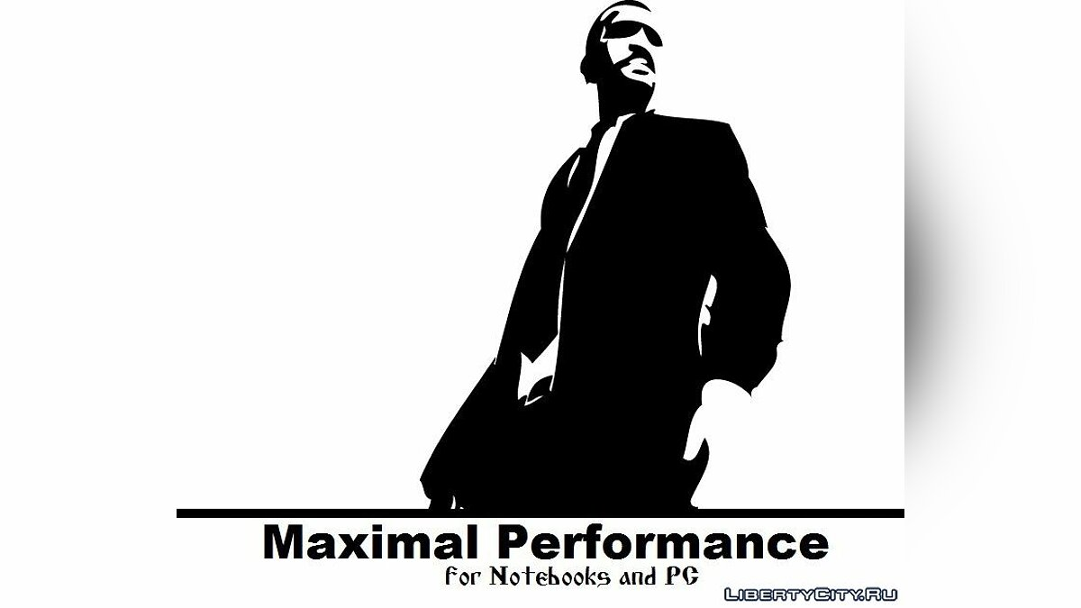 Maximal Perfomance (PC, Notebooks) для GTA 4