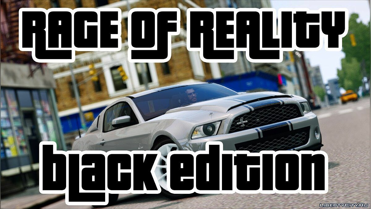 Rage of Reality Black Edition - ENBseries для GTA 4