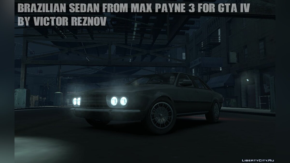 Машина Brazilian Sedan from Max Payne 3 for GTA IV для GTA 4
