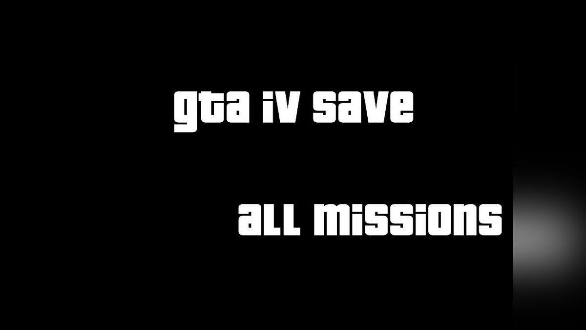 Saves for GTA IV для GTA 4 - Картинка #1