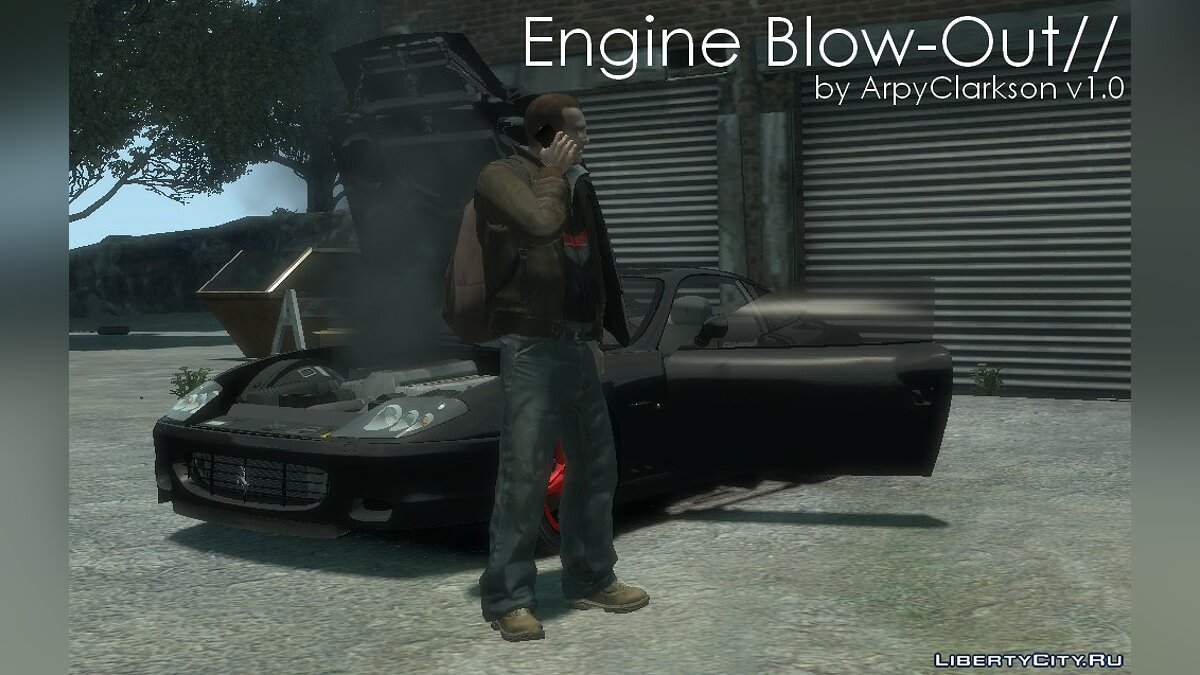 Engine Blow-Out	   для GTA 4 - Картинка #1