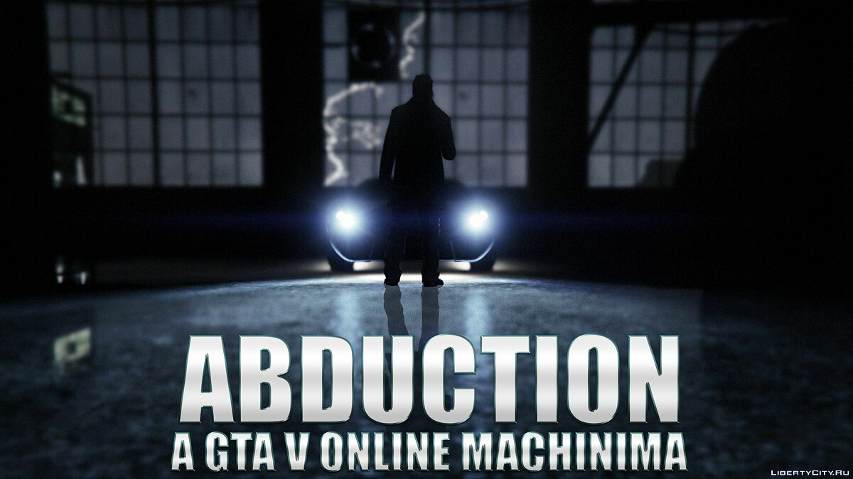 Abduction - GTA 5 Online Machinima Short Film для GTA 5