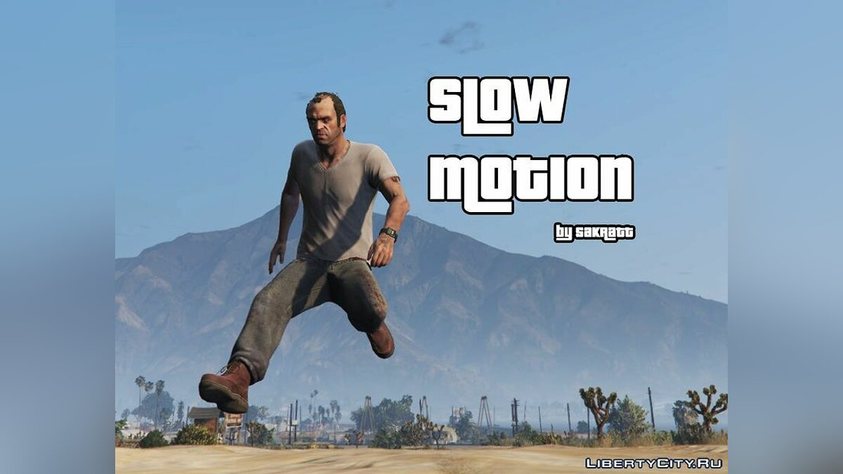 Slow Motion/Bullet Time Toggle v1.0 для GTA 5