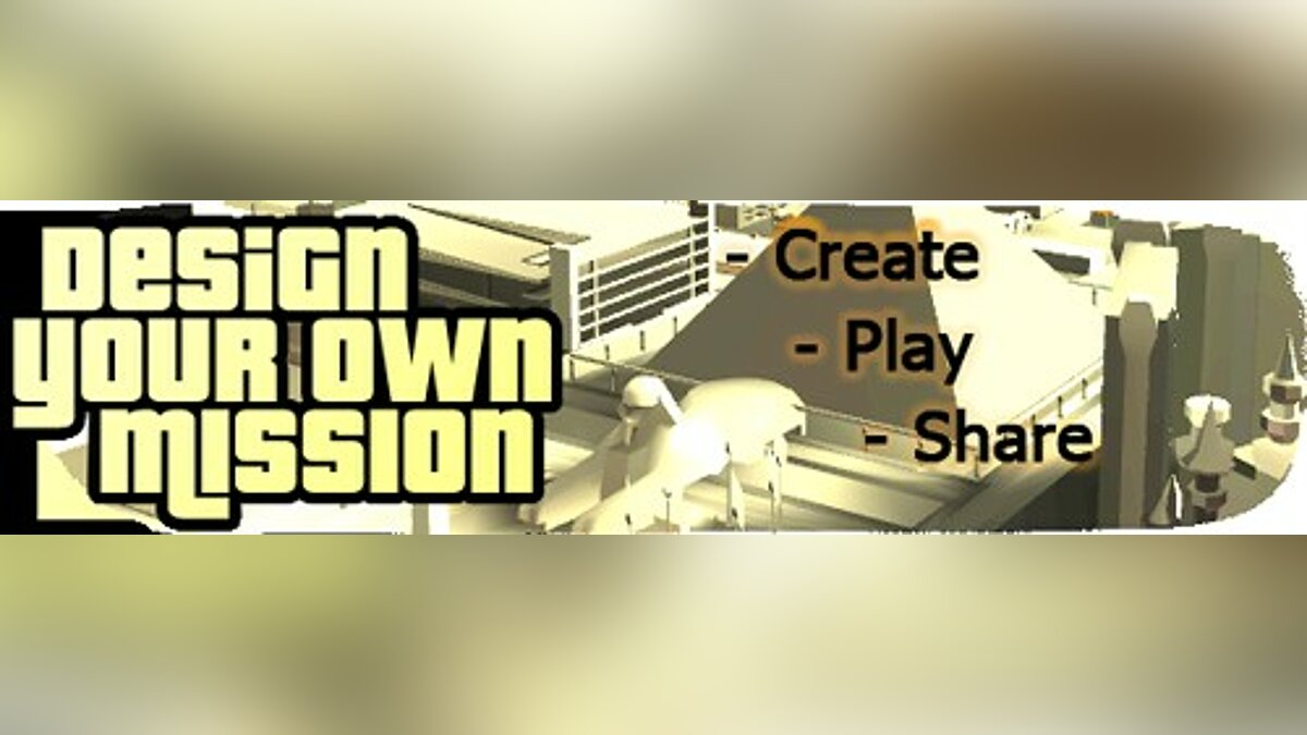 Design Your Own Mission 7.01 (Fix Of Full) для GTA San Andreas - Картинка #1