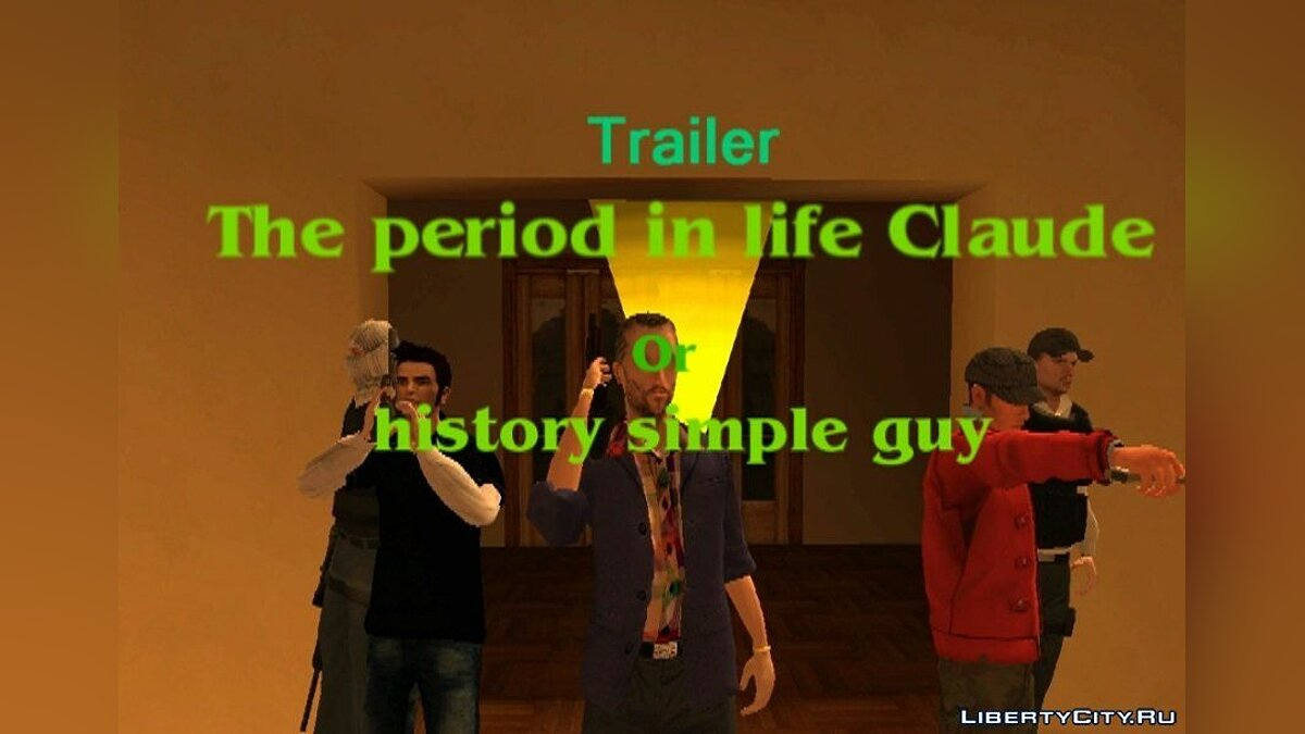 [Trailer] - The moments of Claud's life or history about the simple guy для GTA San Andreas