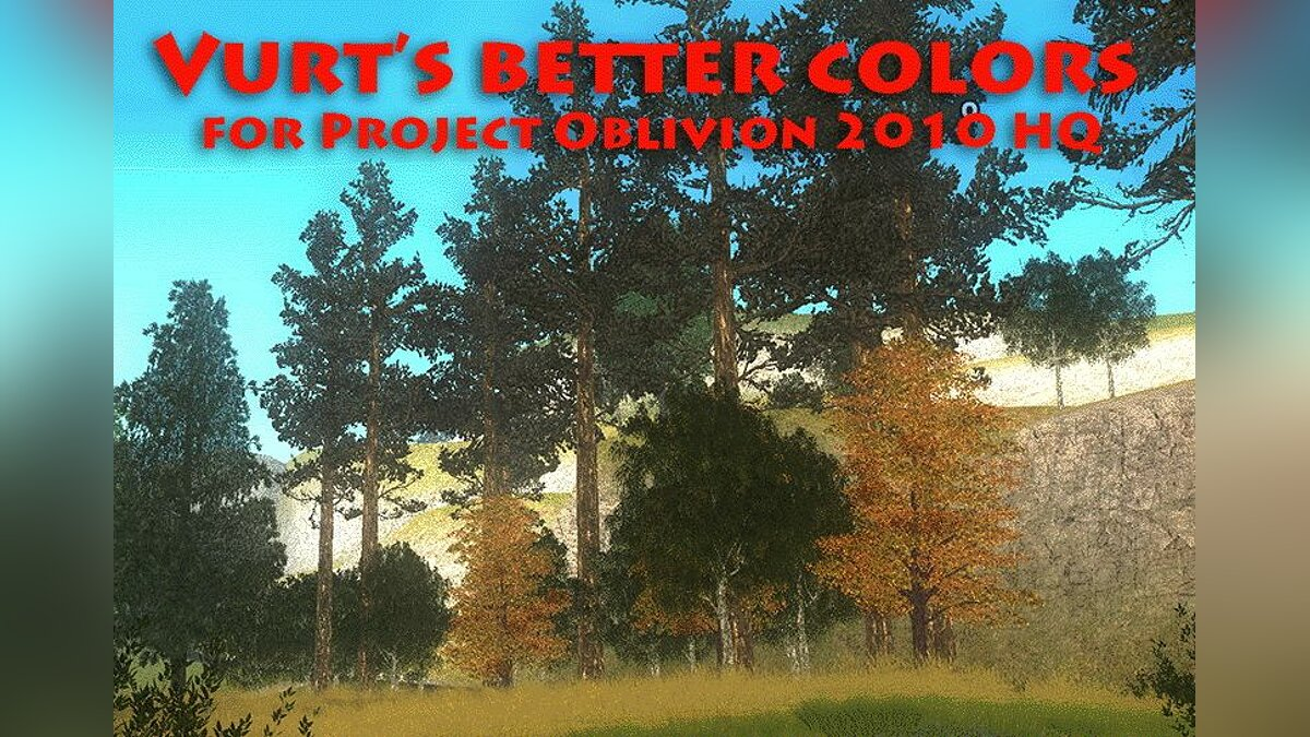 Better colors for Project Oblivion 2010 для GTA San Andreas