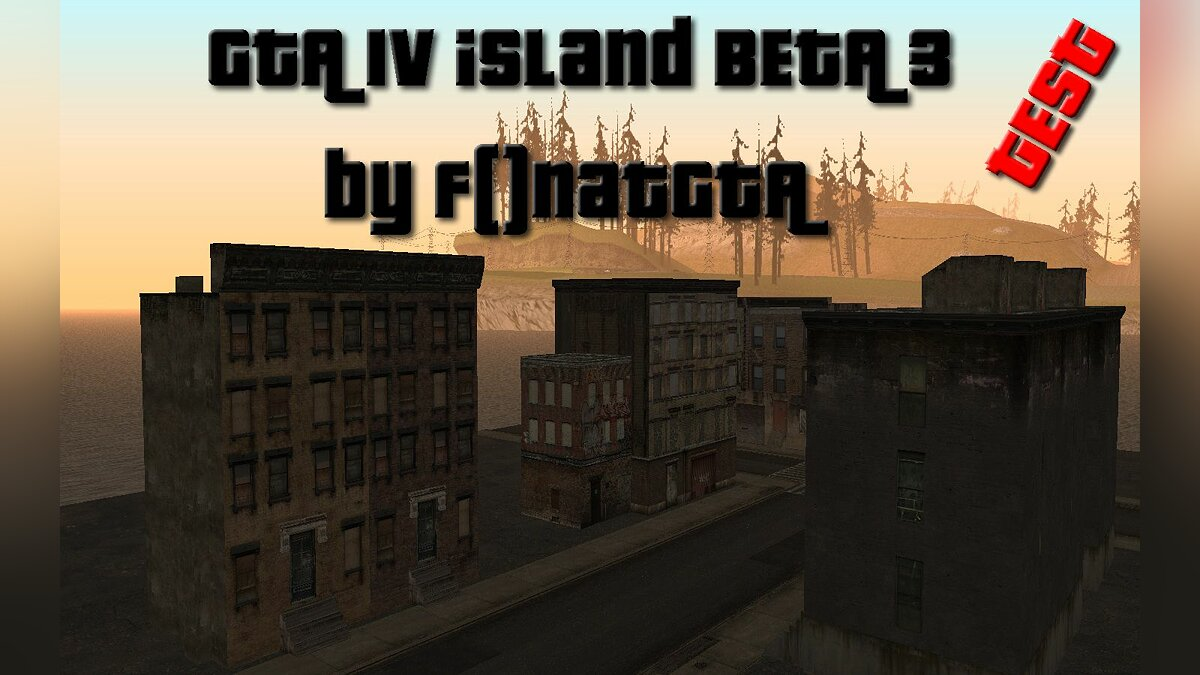 GTA IV Island Beta 3 by f0natGTA для GTA San Andreas