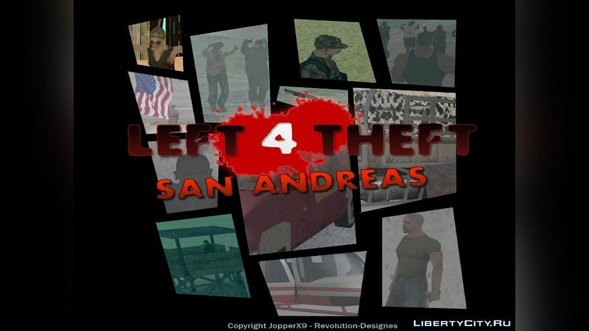 Left 4 Theft: San Andreas Version 3.1 для GTA San Andreas - скриншот #3
