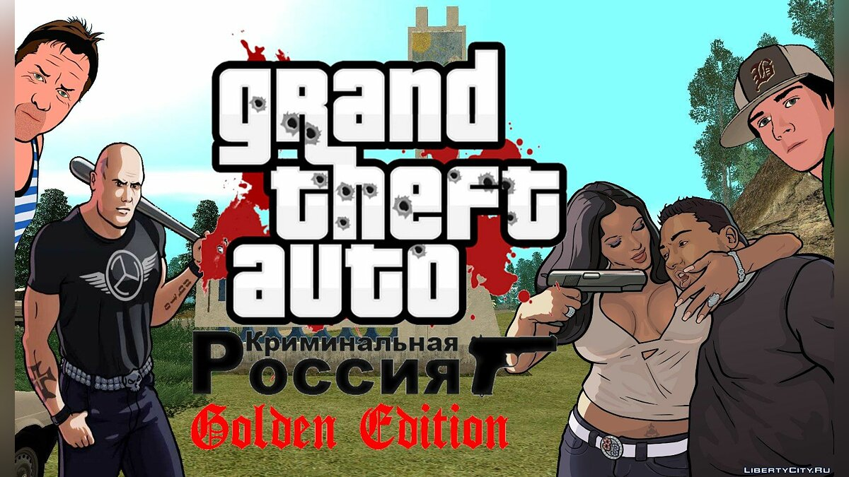 GTA Criminal Russia Golden Edition для GTA San Andreas