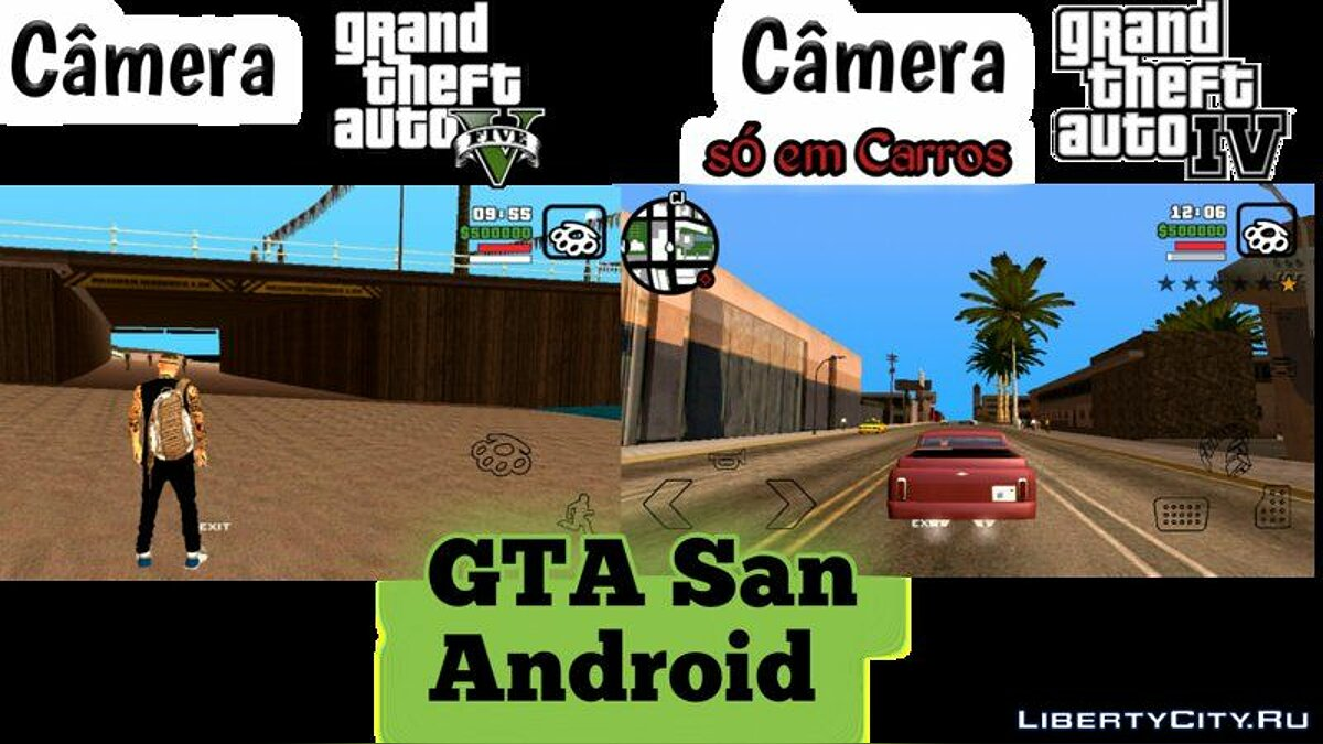 Камера GTA 5 и GTA 4 для GTA San Andreas (iOS, Android)