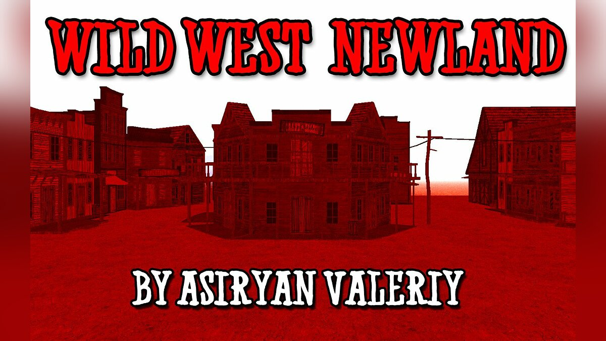 Wild West: Newland для GTA San Andreas
