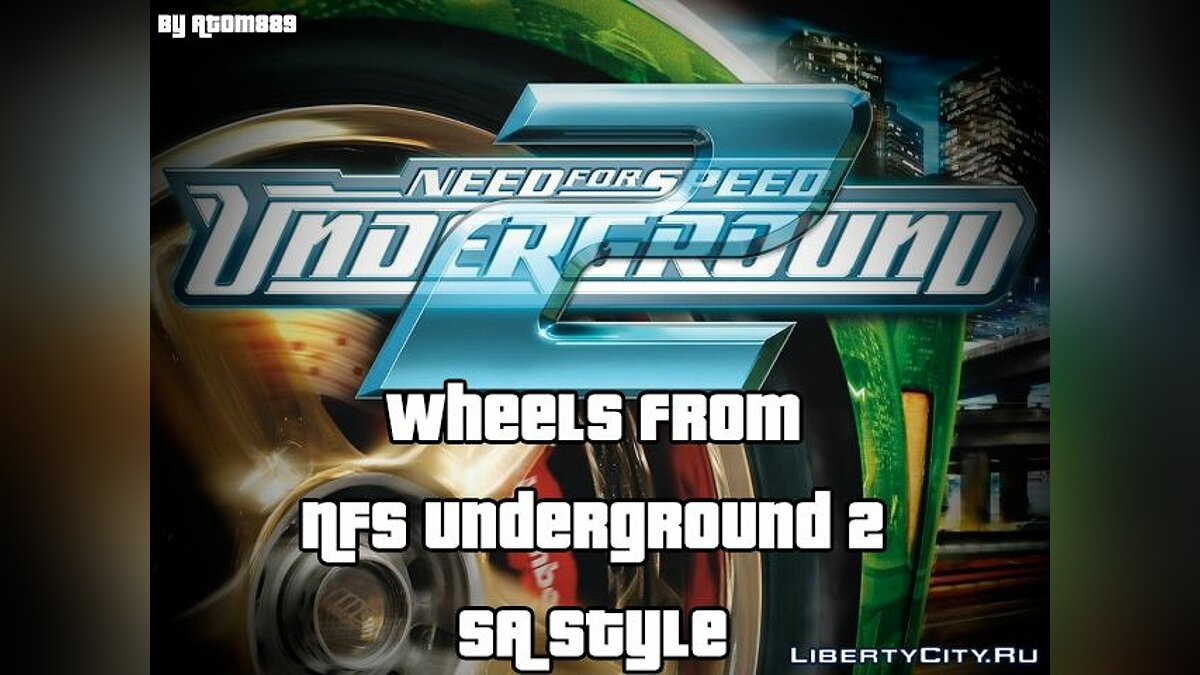 Wheels from NFS Underground 2 SA Style для GTA San Andreas