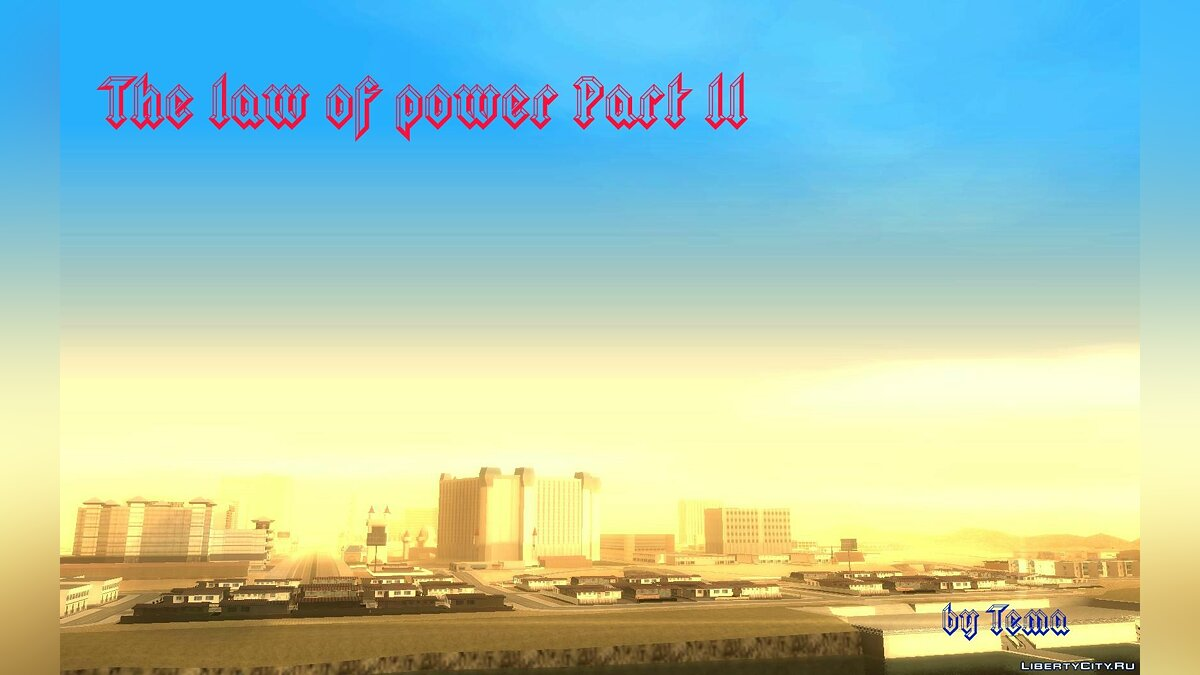 The law of power Part II для GTA San Andreas