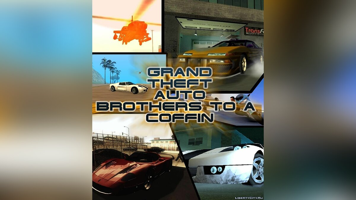GTA: brothers to a coffin [beta v.1] для GTA San Andreas