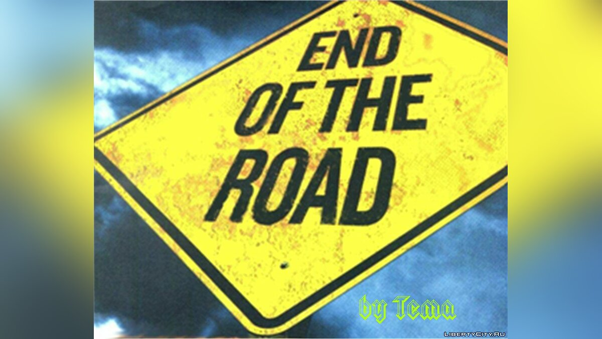 The End Of The Road для GTA San Andreas