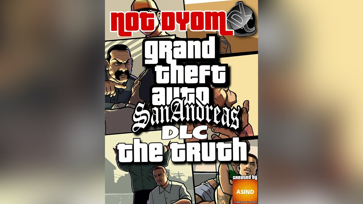 ��овая миссия Сюжетное DLC: GTA: SA - The Truth для GTA San Andreas