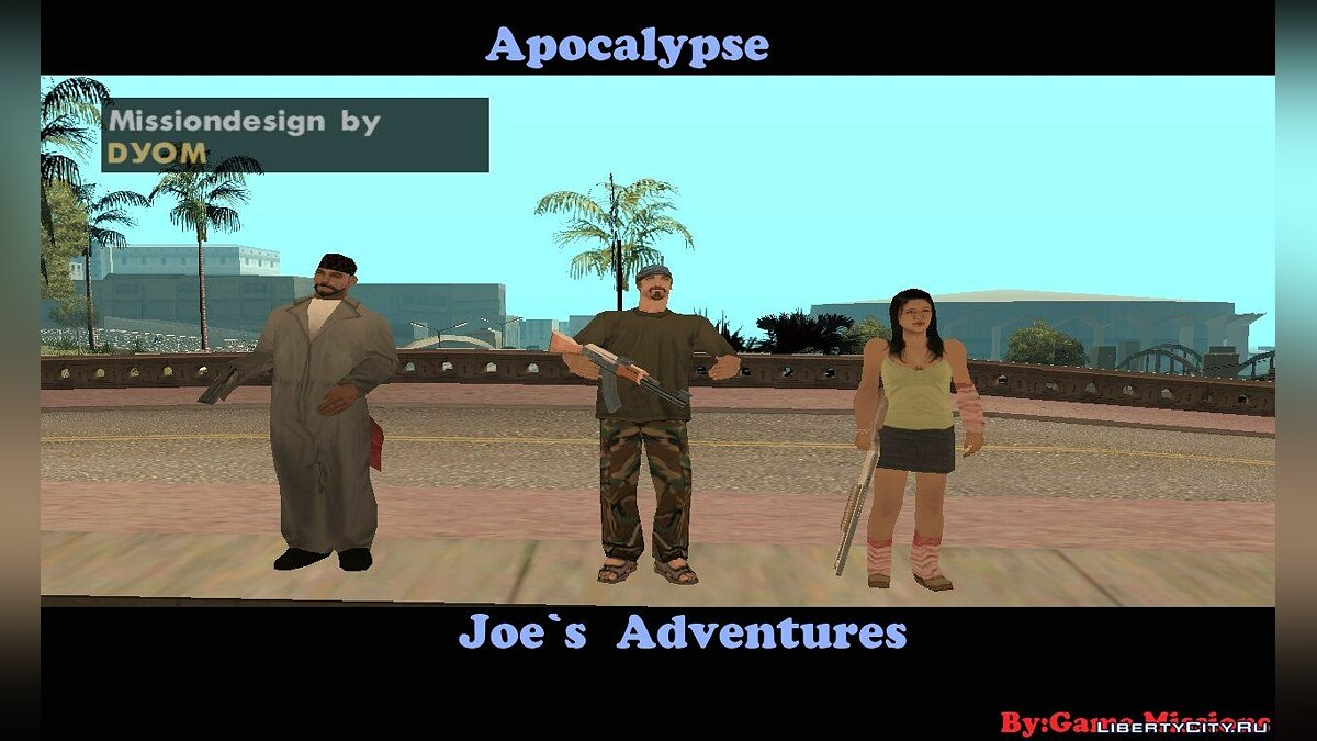 Apocalypse: Joe's Adventures (DEMO) для GTA San Andreas
