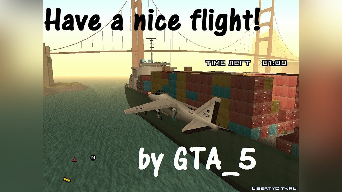 Have a nice flight для GTA San Andreas