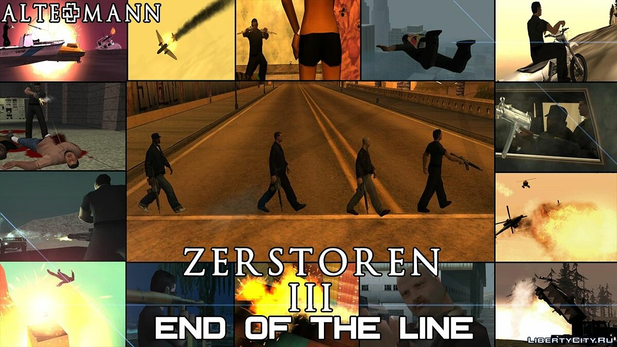 Zerstoren III - End Of The Line [DYOM 7.0.2] [25 Missions - StoryLine] для GTA San Andreas