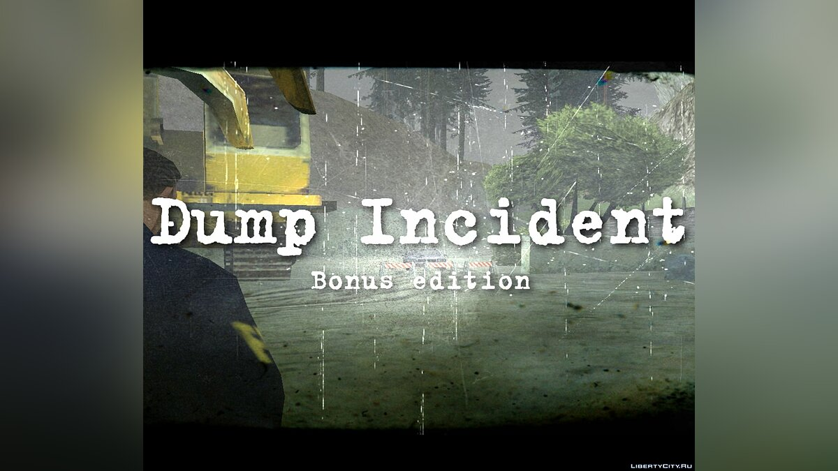 Новая миссия Dump Incident Bonus Edition для GTA San Andreas