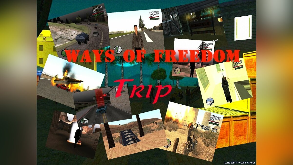 Ways of Freedom Part II - Trip для GTA San Andreas