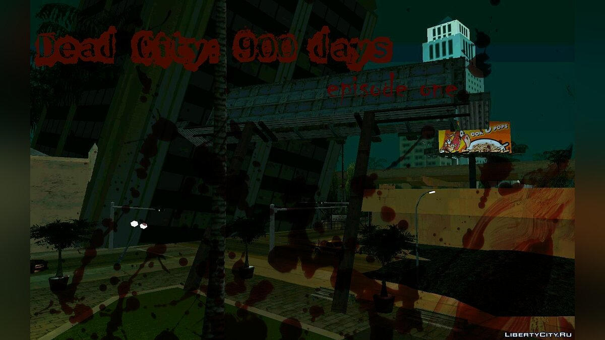 Dead City: 900 days (episode 1) для GTA San Andreas