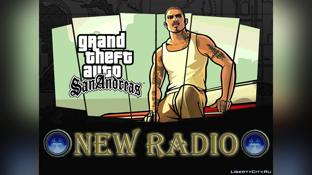 New Radio for GTA San Andreas для GTA San Andreas