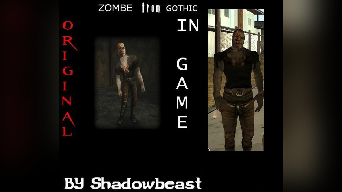 Zombe from Gothic для GTA San Andreas