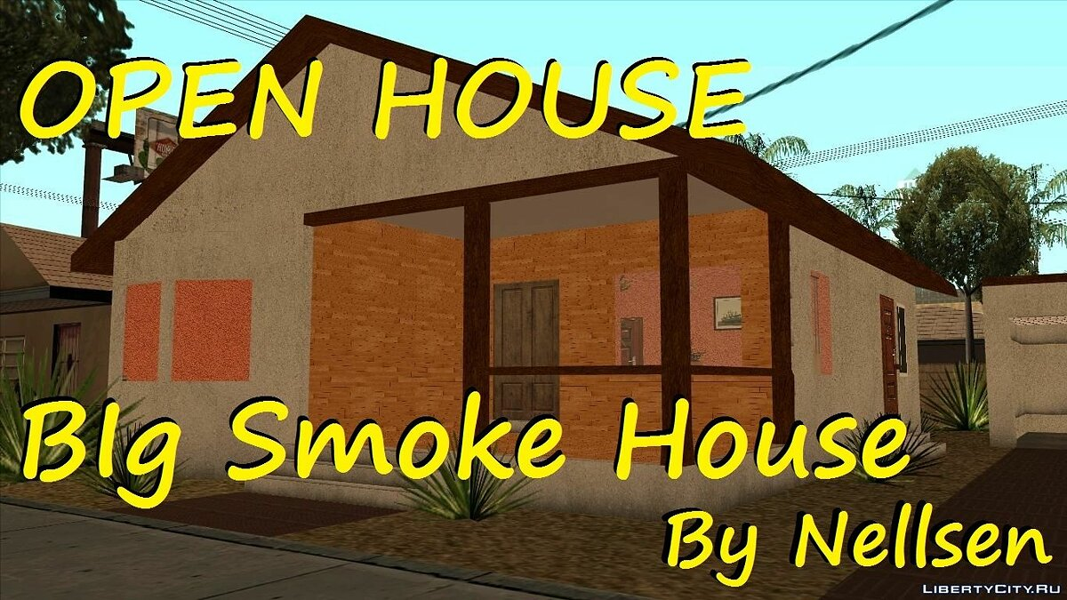 Open House, Big Smoke House для GTA San Andreas