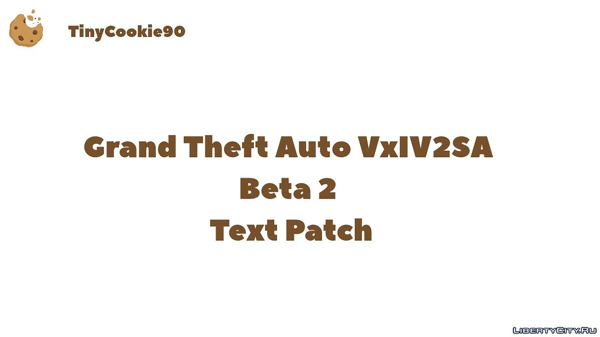 Патч Grand Theft Auto VxIV2SA Beta 2 Text Patch для GTA San Andreas