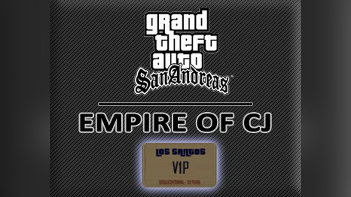Empire of CJ v3.6 для GTA San Andreas - Картинка #1