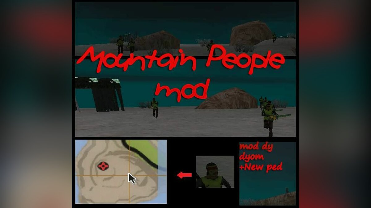 Mountain people для GTA San Andreas