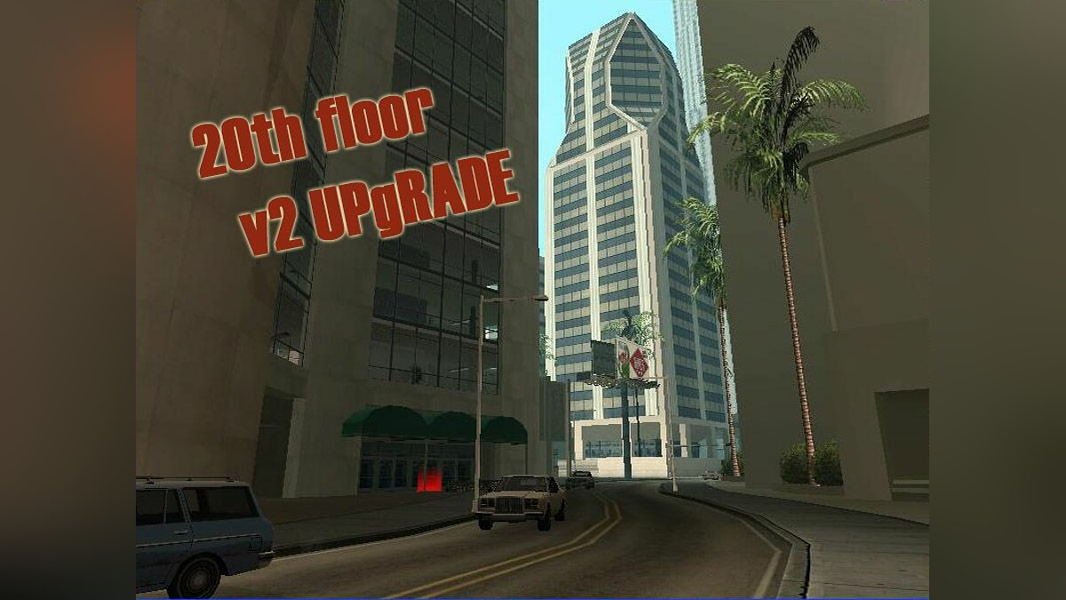 20th floor v2 UPgRADE для GTA San Andreas