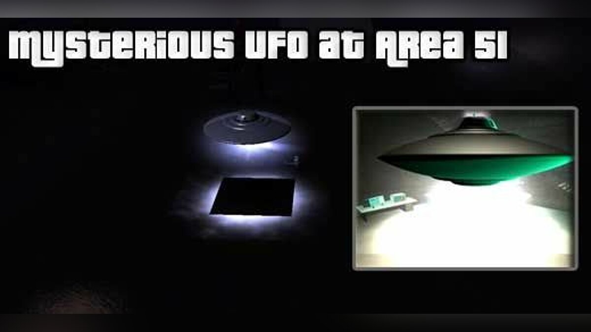 Mysterious UFO at area 51 для GTA San Andreas