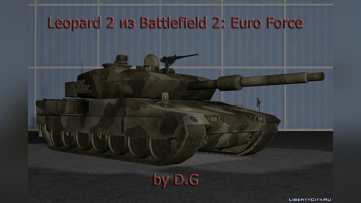 Leopard 2 из Battlefield 2: Euro Force для GTA San Andreas