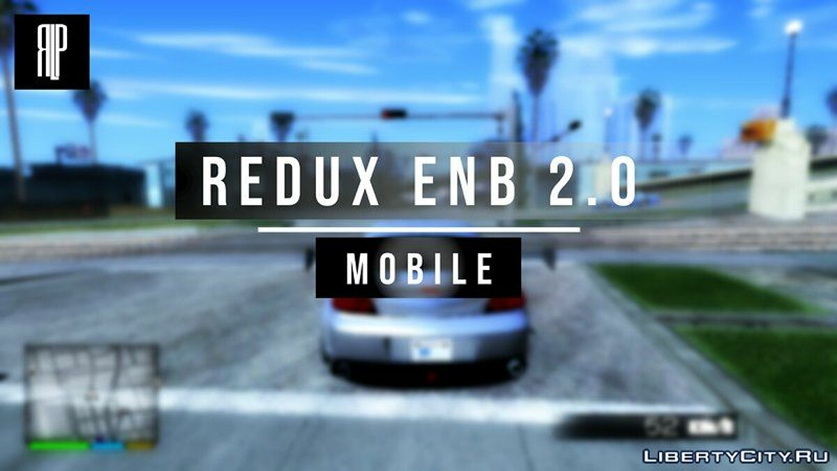 Мод Redux ENB 2.0 для GTA San Andreas (iOS, Android)