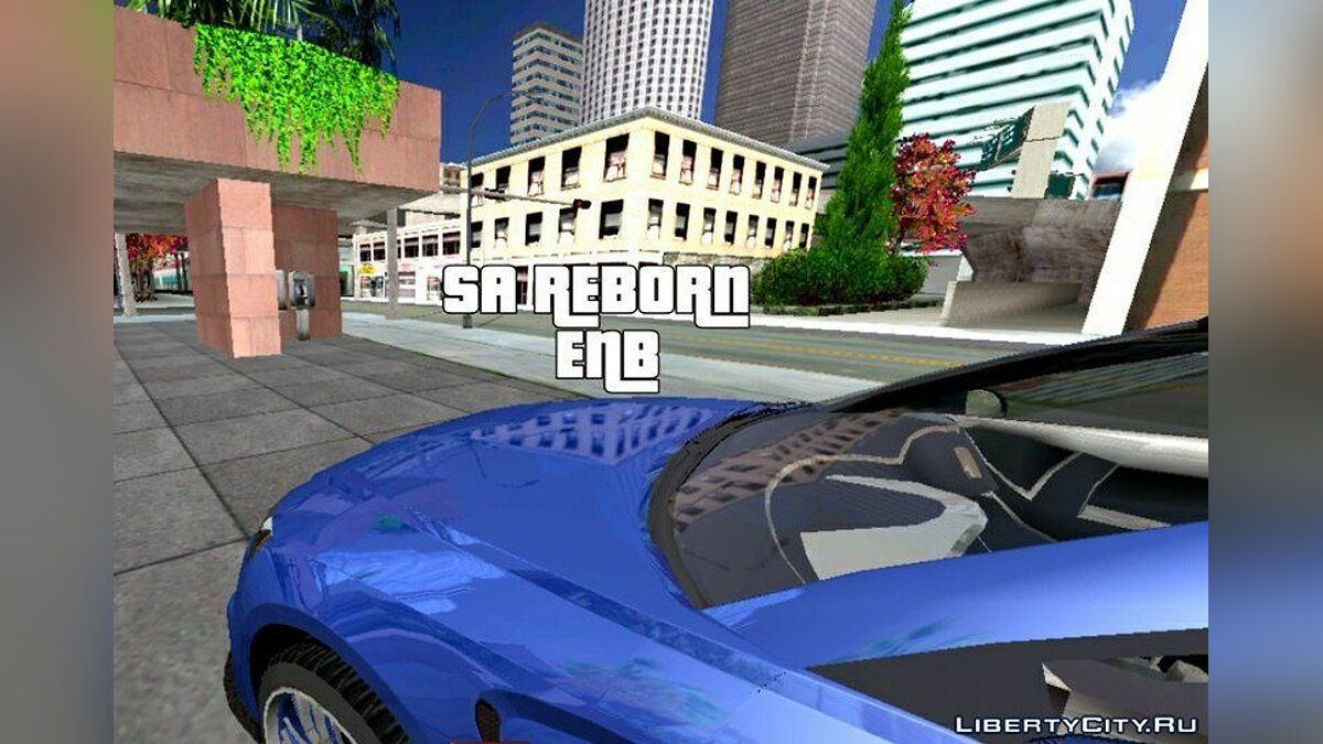 Мод SA_Reborn ENB  для GTA San Andreas (iOS, Android)