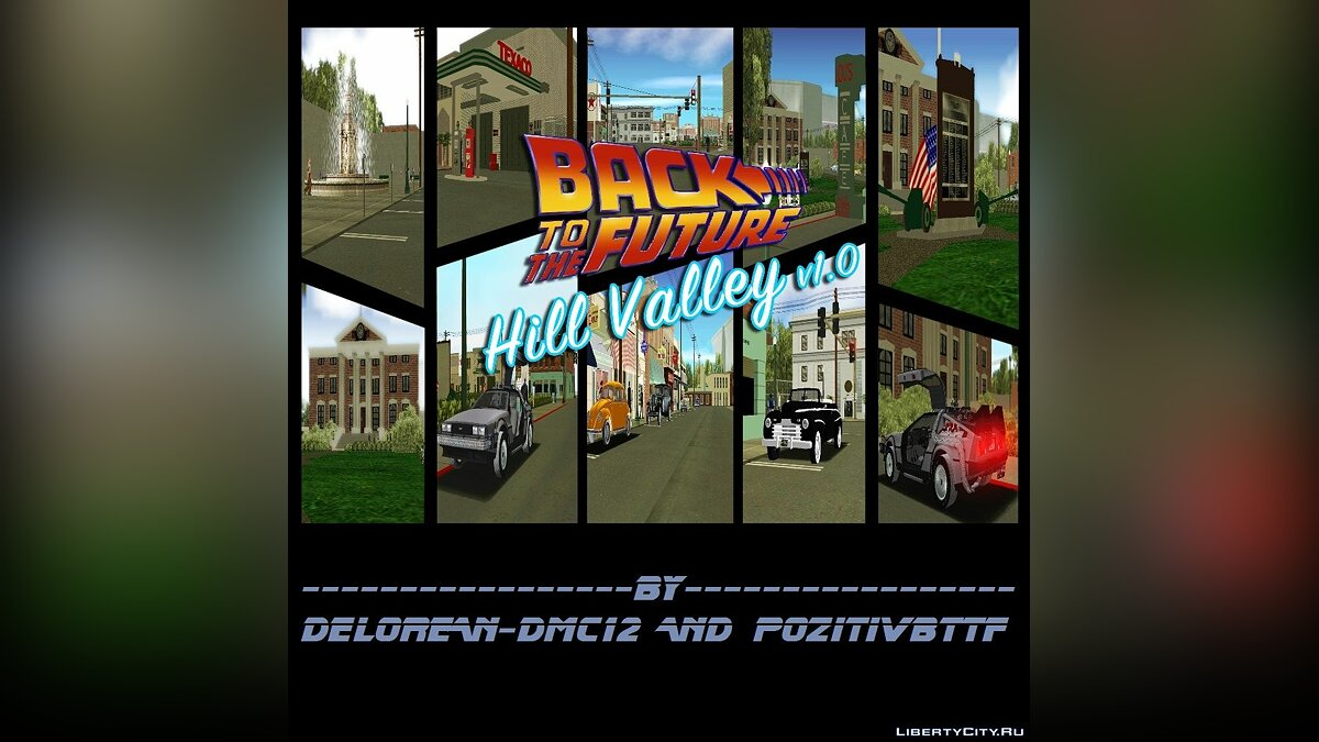GTA Vice City BTTF Hill Valley 0.2e rus v1.0 by Delorean-DMC12 and PozitiVBttF для GTA Vice City