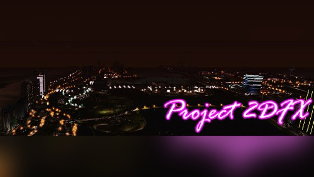 Project 2dfx v2.1 GTA 5C Edition для GTA Vice City - Картинка #1