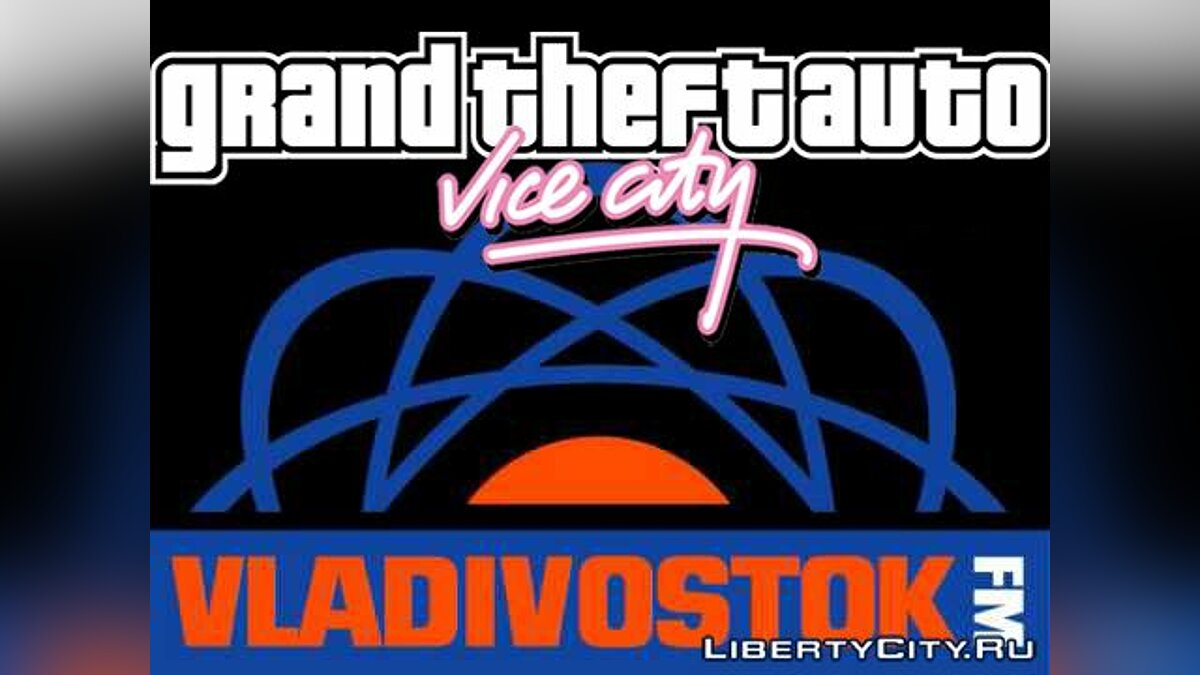 Радио Vladivostok FM для GTA Vice City для GTA Vice City