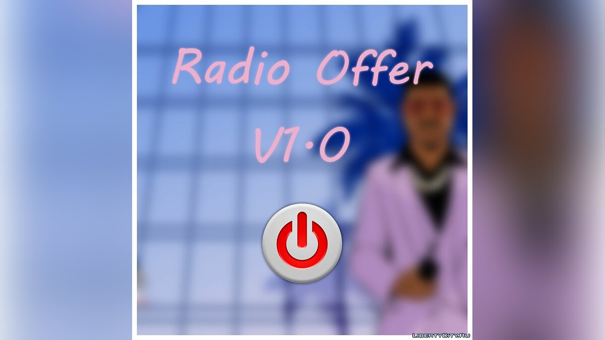 Radio Offer V1.0 для GTA Vice City