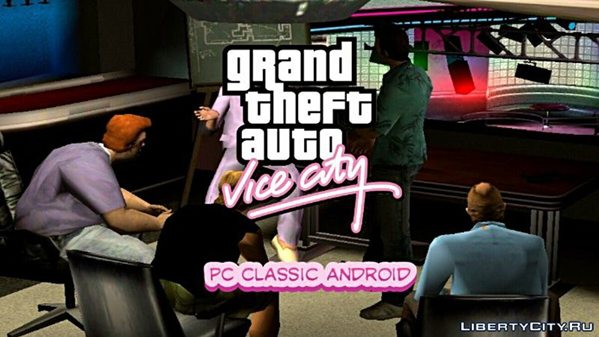 Большой мод GTA VC PC Classic Android для GTA Vice City (iOS, Android)