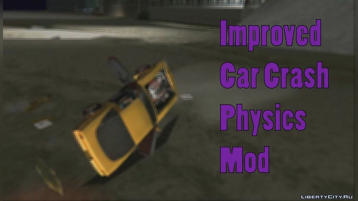 Improved Car Crash Physics Mod для GTA Vice City