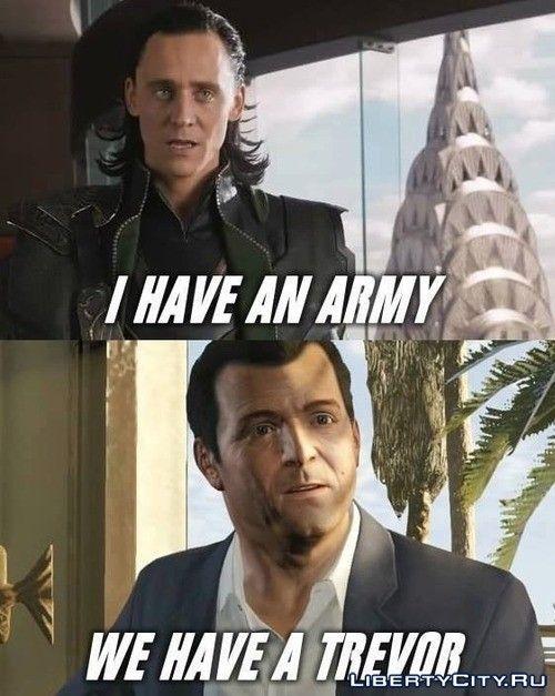 У меня есть армия.