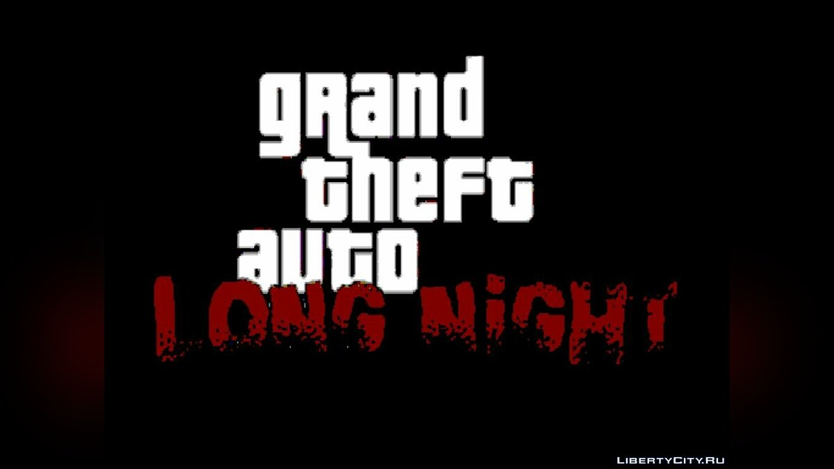 ���������� ���������� ����� ������ ������ ��� GTA Long Night ��� GTA Vice City